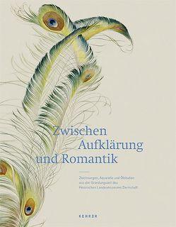 Zwischen Aufklärung und Romantik von Eifert-Körnig,  Anna M, Hessisches Landesmuseum Darmstadt, Lukatis,  Christiane, Märker,  Peter