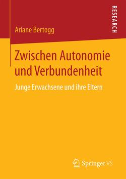 Zwischen Autonomie und Verbundenheit von Bertogg,  Ariane