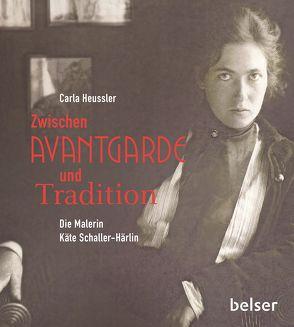 Zwischen Avantgarde und Tradition von Heussler,  Carla
