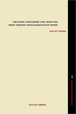 Zwischen Avantgarde und Tradition von Weber,  Philipp