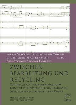 Zwischen Bearbeitung und Recycling von Torkewitz,  Dieter