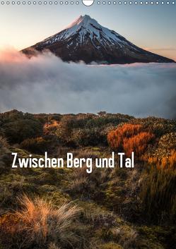 Zwischen Berg und Tal (Wandkalender 2019 DIN A3 hoch) von Schaarschmidt,  Christoph