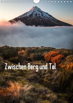 Zwischen Berg und Tal (Wandkalender 2019 DIN A4 hoch) von Schaarschmidt,  Christoph