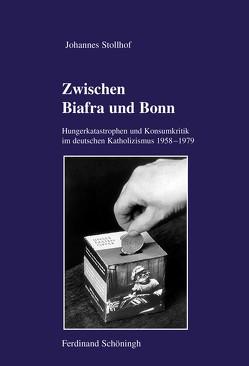 Zwischen Biafra und Bonn von Stollhof,  Johannes