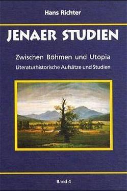 Zwischen Böhmen und Utopia von Richter,  Hans, Schmidt,  Günter, Schröder,  Jürgen