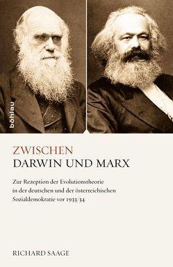 Zwischen Darwin und Marx von Saage,  Richard