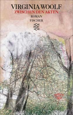 Zwischen den Akten von Dormagen,  Adelheid, Reichert,  Klaus, Woolf,  Virginia