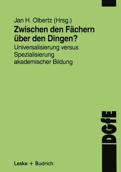 Zwischen den Fächern — über den Dingen? von Olbertz,  Jan-H.