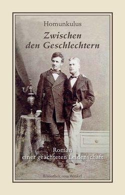 Zwischen den Geschlechtern von Homunkulus, Knoll,  Albert, Setz,  Wolfram