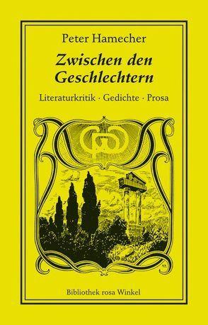 Zwischen den Geschlechtern von Hamecher,  Peter, In het Panhuis,  Erwin, Setz,  Wolfram