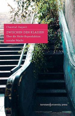Zwischen den Klassen von Brühmann,  Horst, Jaquet,  Chantal