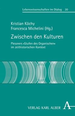 Zwischen den Kulturen von Köchy,  Kristian, Michelini,  Francesca