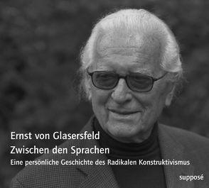 Zwischen den Sprachen von Glasersfeld,  Ernst von, Sander,  Klaus