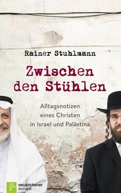 Zwischen den Stühlen von Schneider,  Nikolaus, Stuhlmann,  Rainer