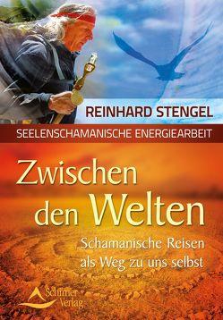 Zwischen den Welten von Stengel,  Reinhard
