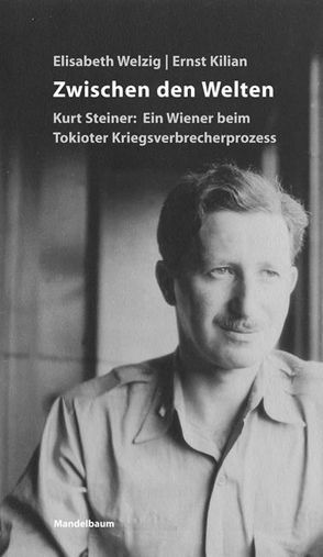 Zwischen den Welten von Kilian,  Ernst, Welzig,  Elisabeth