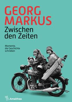 Zwischen den Zeiten von Markus,  Georg