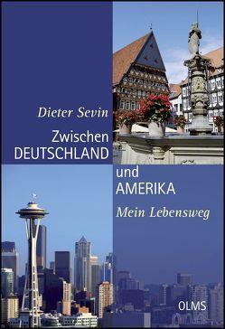Zwischen Deutschland und Amerika von Sevin,  Dieter