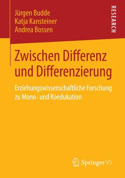 Zwischen Differenz und Differenzierung von Bossen,  Andrea, Budde,  Juergen, Kansteiner,  Katja