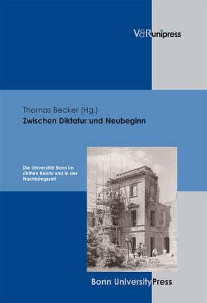Zwischen Diktatur und Neubeginn von Becker,  Thomas, Kinzig,  Wolfram