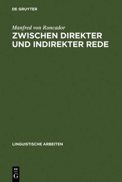 Zwischen direkter und indirekter Rede von Roncador,  Manfred von