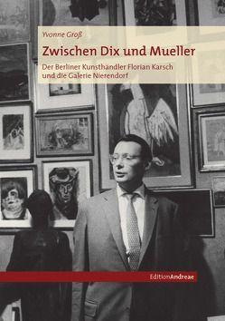 Zwischen Dix und Müller von Groß,  Yvonne