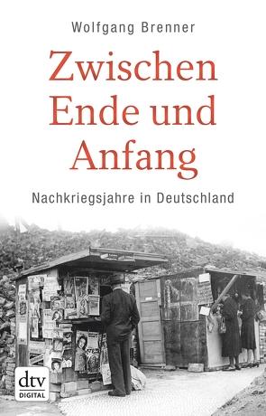Zwischen Ende und Anfang von Brenner,  Wolfgang