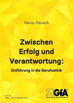 Zwischen Erfolg und Verantwortung von Jansen,  Brigitte E.S., Paslack,  Rainer