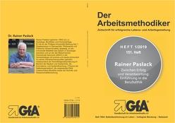 Zwischen Erfolg und Verantwortung: Einführung in die Berufsethik von Rainer,  Paslack