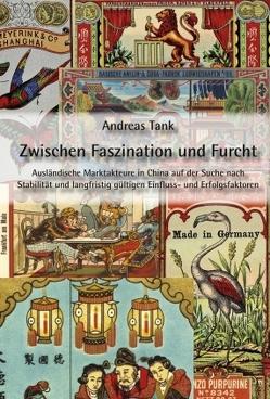Zwischen Faszination und Furcht von Tank,  Andreas