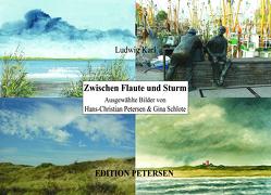 Zwischen Flaute und Sturm von Karl,  Ludwig, Petersen,  Hans-Christian, Schlote,  Gina