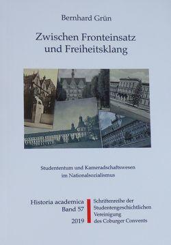Zwischen Fronteinsatz und Freiheitsklang von Frische,  Detlef, Grün,  Bernhard, Kümper,  Wolfgang