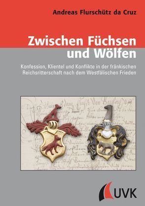 Zwischen Füchsen und Wölfen von Flurschütz da Cruz,  Andreas
