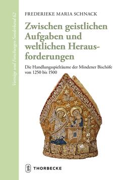 Zwischen geistlichen Aufgaben und weltlichen Herausforderungen von Schnack,  Frederieke M.