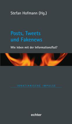 Posts, Tweets und Fakenews von Hofmann,  Stefan
