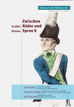 Zwischen Großer Röder und Kleiner Spree Band 9 von Koch- Heinrich,  Friederike