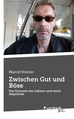 Zwischen Gut und Böse von Stümer,  Marcel