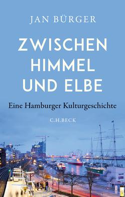 Zwischen Himmel und Elbe von Bürger,  Jan