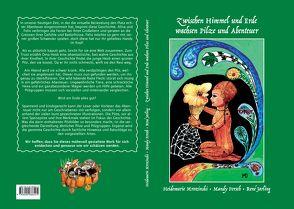 Zwischen Himmel und Erde wachsen Pilze und Abenteuer von Mrozinski,  Heidemarie Doris, Porsch,  Mandy