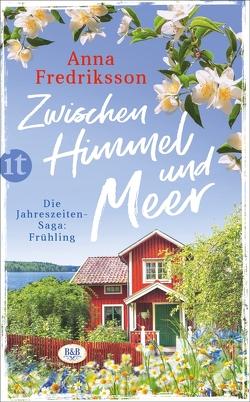 Zwischen Himmel und Meer von Fredriksson,  Anna, Ranzinger,  Elke
