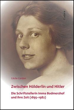 Zwischen Hölderlin und Hitler von Cordon,  Cécile