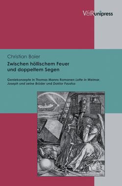 Zwischen höllischem Feuer und doppeltem Segen von Baier,  Christian