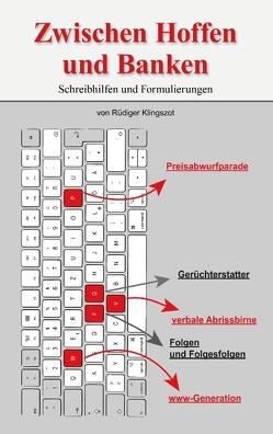 Zwischen Hoffen und Banken von Klingszot,  Rüdiger