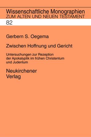 Zwischen Hoffnung und Gericht von Breytenbach,  Cilliers, Janowski,  Bernd, Kratz,  Reinhard Gregor, Lichtenberger,  Hermann, Oegema,  Gerbern S.