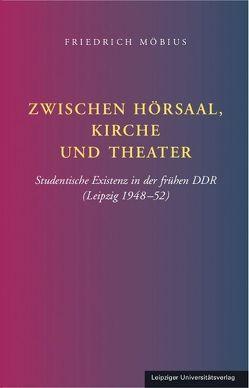 Zwischen Hörsaal, Kirche und Theater von Möbius,  Friedrich