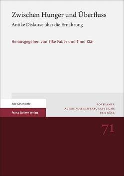 Zwischen Hunger und Überfluss von Faber,  Eike, Klär,  Timo