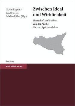 Zwischen Ideal und Wirklichkeit von Engels,  David, Geis,  Lioba, Kleu,  Michael