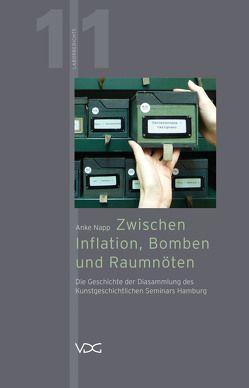 Zwischen Inflation, Bomben und Raumnöten von Napp,  Anke