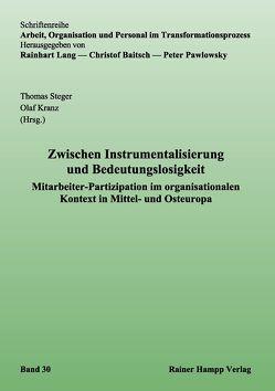 Zwischen Instrumentalisierung und Bedeutungslosigkeit von Kranz,  Olaf, Steger,  Thomas
