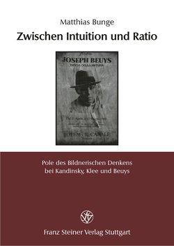 Zwischen Intuition und Ratio von Bunge,  Matthias